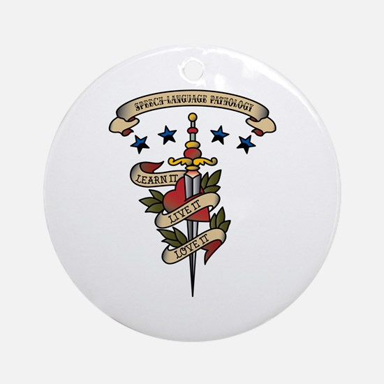 Love Speech-Language Pathology Ornament (Round)