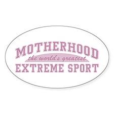 Motherhood Extreme Sport Oval Decal