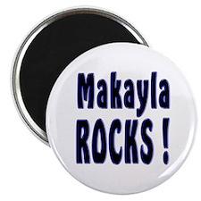 Makayla Rocks ! Magnet