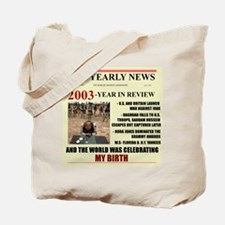 born in 2003 birthday gift Tote Bag