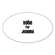 Vote for Joanna Oval Decal