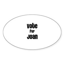 Vote for Joan Oval Decal