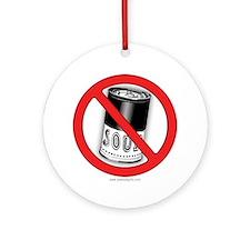 No Soup... Ornament (Round)