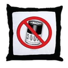 No Soup... Throw Pillow