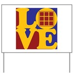 Quilts Love Yard Sign