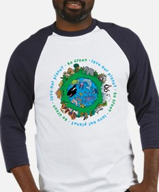 Be Green Love our planet Baseball Jersey