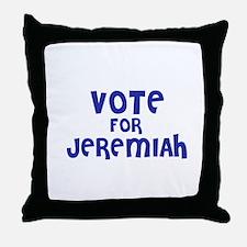Vote for Jeremiah Throw Pillow