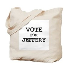 Vote for Jeffery Tote Bag