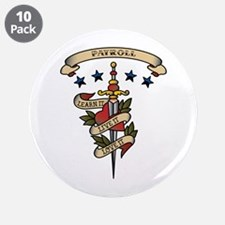 "Love Payroll 3.5"" Button (10 pack)"