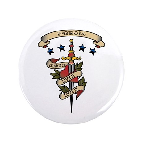 "Love Payroll 3.5"" Button (100 pack)"