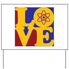 Nuclear Engineering Love Yard Sign