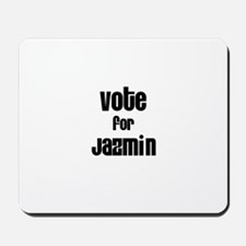Vote for Jazmin Mousepad