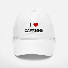 I Love CAYENNE Baseball Baseball Cap