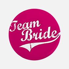 """Team Bride 3.5"""" Button"""