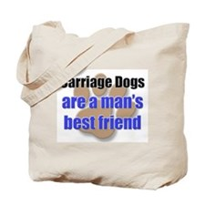 Carriage Dogs man's best friend Tote Bag