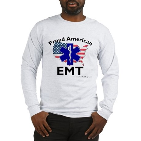 Proud AMerican EMT Long Sleeve T-Shirt