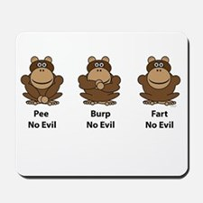 No Evil Monkeys Mousepad