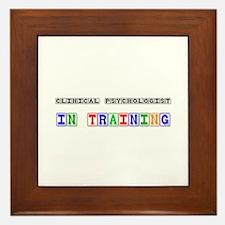 Clinical Psychologist In Training Framed Tile