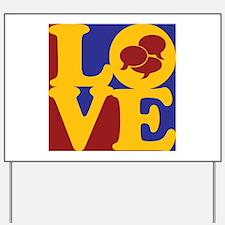 Interpreting Love Yard Sign