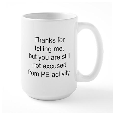 Thanks for telling me. Large Mug