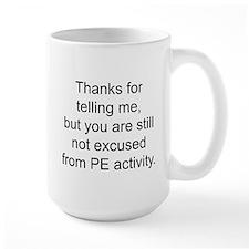 Thanks for telling me. Mug