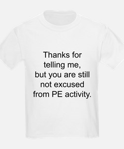 Thanks for telling me. T-Shirt