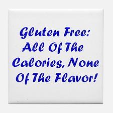 Gluten Free: No Flavor Tile Coaster
