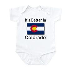It's Better In Colorado Infant Bodysuit