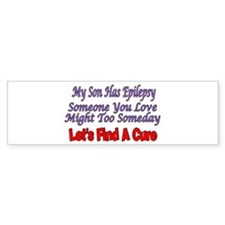 My Son Has Epilepsy Find A Cure Bumper Bumper Sticker
