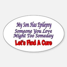 My Son Has Epilepsy Find A Cure Oval Decal