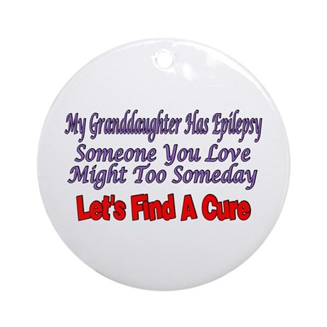 My Granddaughter Has Epilepsy Find A Cure Ornament