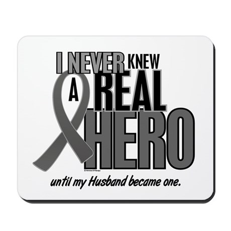 Never Knew A Hero 2 Grey Ribbon Husband Mousepad