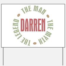 Darren Man Myth Legend Yard Sign