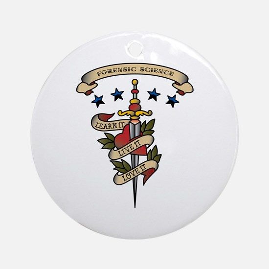 Love Forensic Science Ornament (Round)