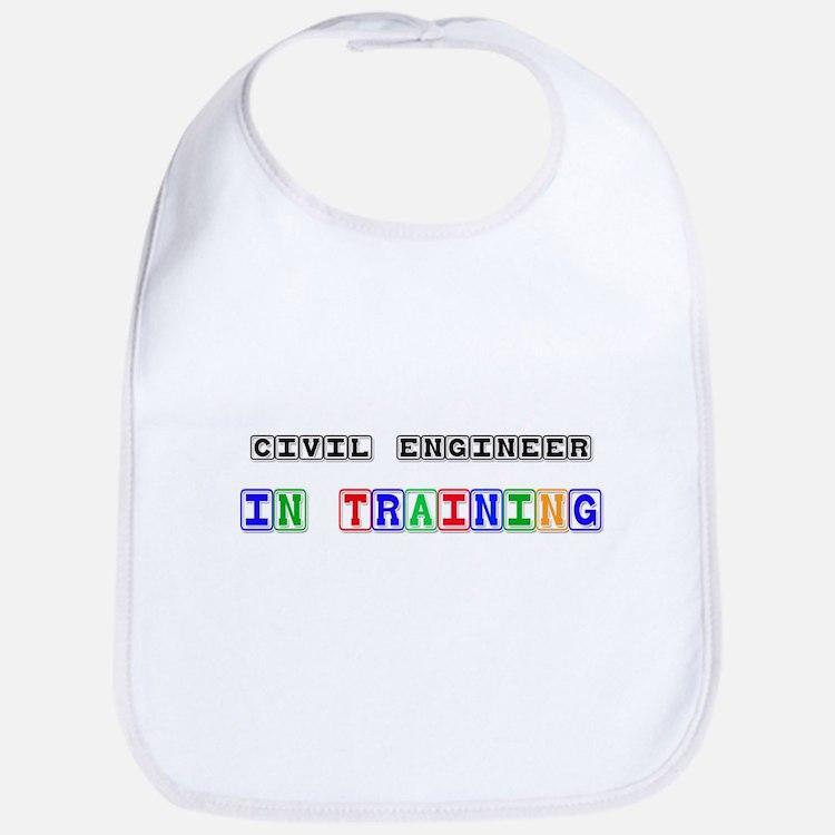 Civil Engineer In Training Bib