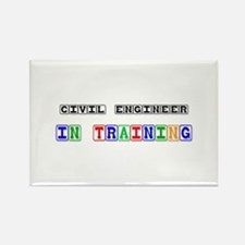 Civil Engineer In Training Rectangle Magnet