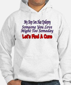 My Step Son Has Epilepsy Find A Cure Hoodie
