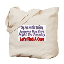 My Step Son Has Epilepsy Find A Cure Tote Bag