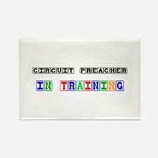 Circuit Preacher In Training Rectangle Magnet