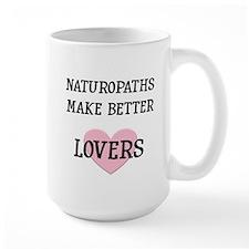 Naturopaths Make Better Lover Mug