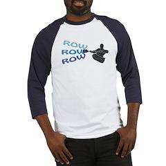 Row, Row, Row Baseball Jersey