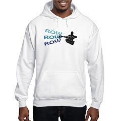 Row, Row, Row Hoodie