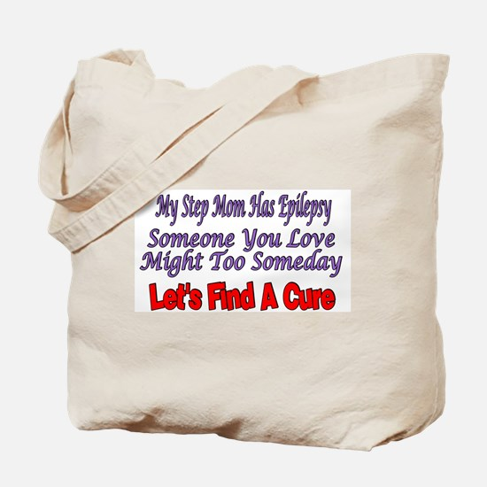 My Step Mom Has Epilepsy Find A Cure Tote Bag