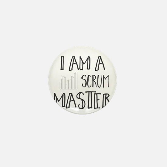 I Am A Scrum Master Mini Button
