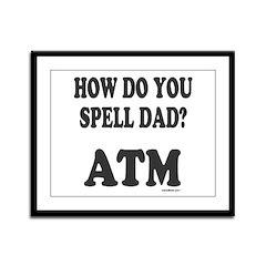 BANK OF DAD Framed Panel Print