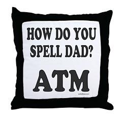 BANK OF DAD Throw Pillow