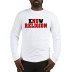 kNOw Religion Long Sleeve Shirt