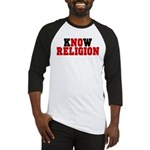 kNOw Religion Baseball Jersey