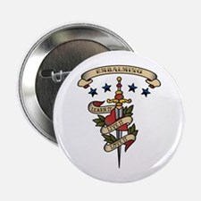 """Love Embalming 2.25"""" Button"""