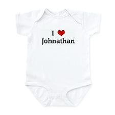 I Love Johnathan Infant Bodysuit